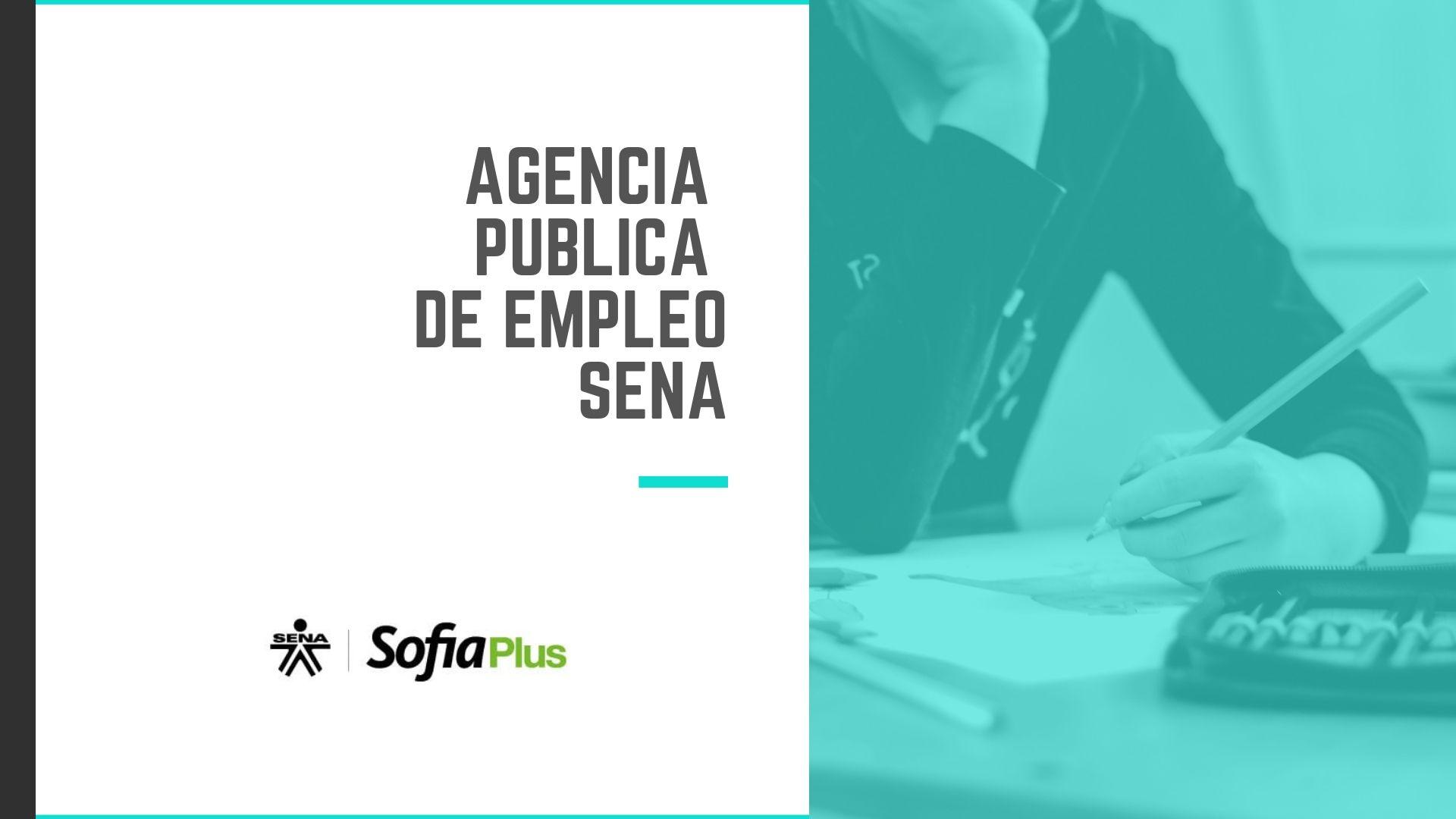 Sofia Plus SENA - Agencia Pública de Empleo