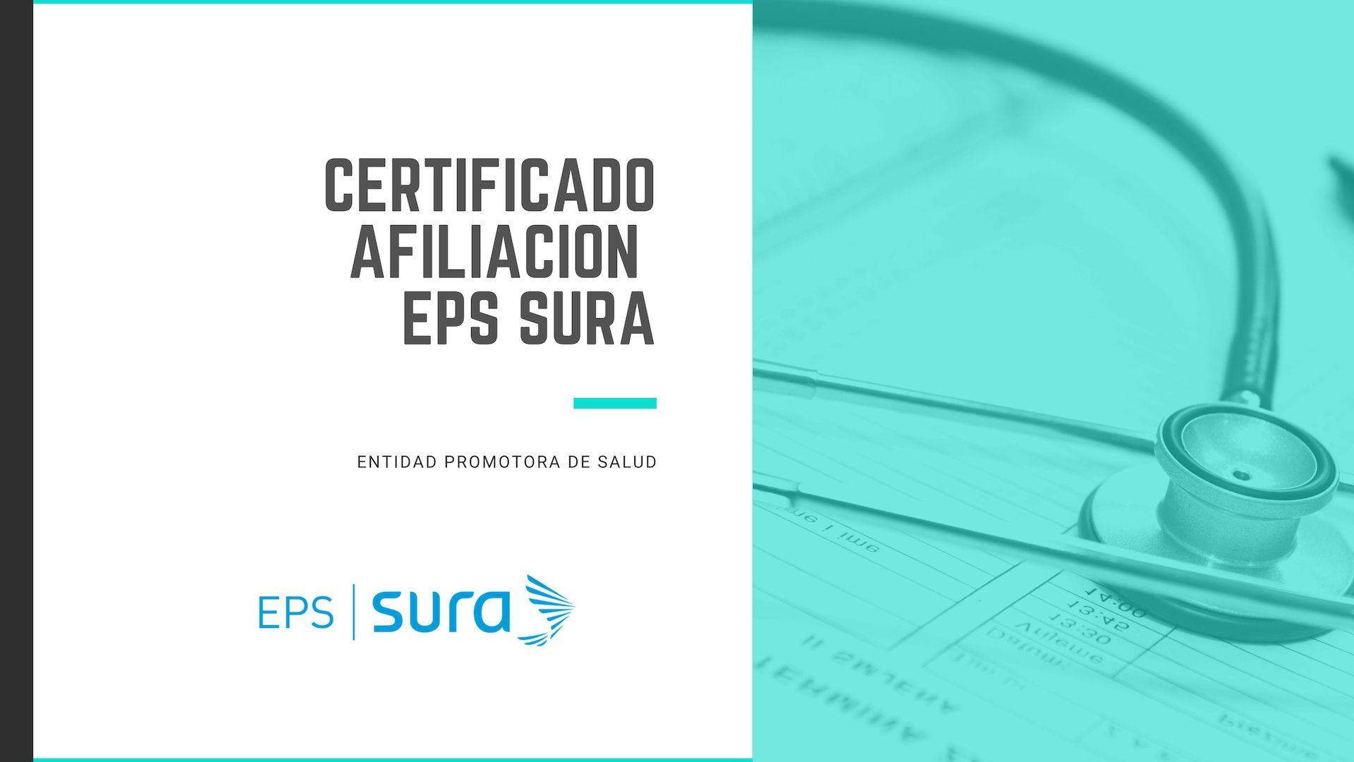 Descargar Certificado de Afilación a EPS SURA